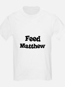 Feed Matthew Kids T-Shirt