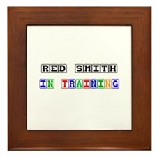 Red Smith In Training Framed Tile