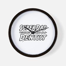 """SuperDad...Dentist"" Wall Clock"