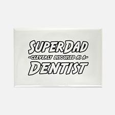 """""""SuperDad...Dentist"""" Rectangle Magnet"""