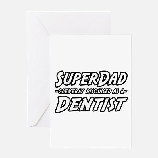 """SuperDad...Dentist"" Greeting Card"