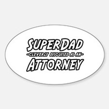 """SuperDad...Attorney"" Oval Decal"