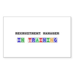 Recruitment Manager In Training Decal