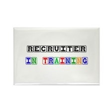 Recruiter In Training Rectangle Magnet