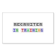 Recruiter In Training Rectangle Sticker