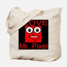 I Love Mr. Pixel Tote Bag