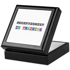 Receptionist In Training Keepsake Box