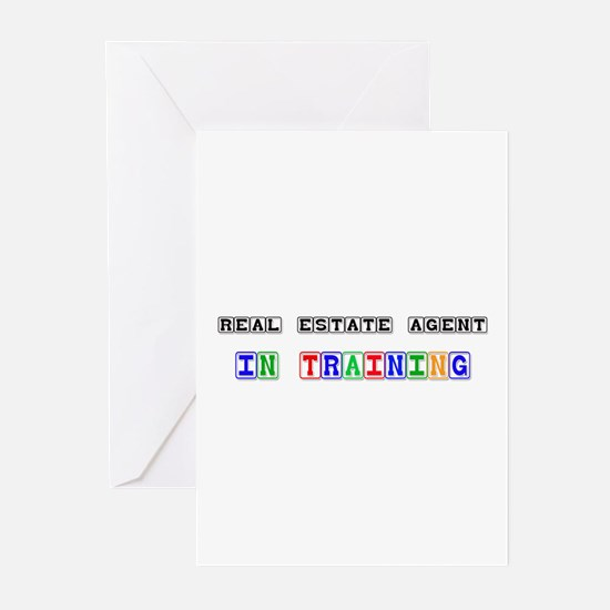 Real Estate Agent In Training Greeting Cards (Pk o