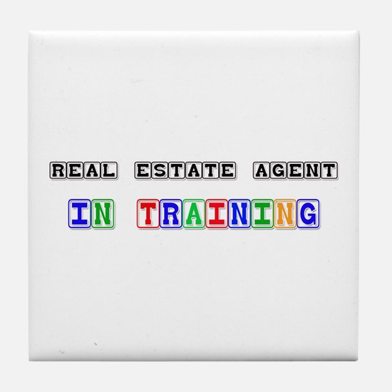 Real Estate Agent In Training Tile Coaster
