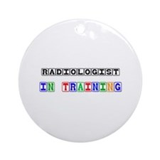 Radiologist In Training Ornament (Round)