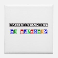 Radiographer In Training Tile Coaster