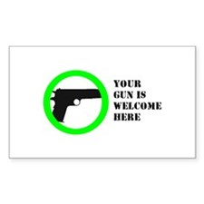 """Your Gun is Welcome"" Decal"