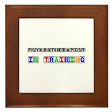 Psychotherapist In Training Framed Tile