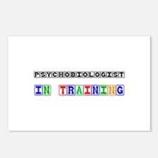 Psychobiologist In Training Postcards (Package of