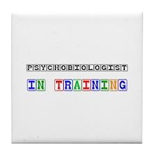 Psychobiologist In Training Tile Coaster