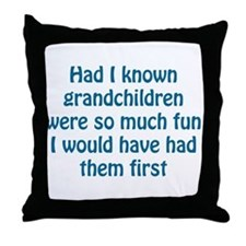 Had I Known Throw Pillow