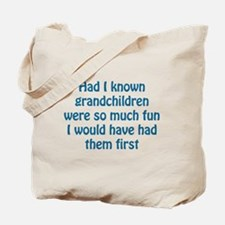 Had I Known Tote Bag