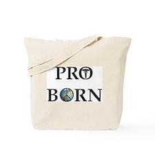 Pro Born Tote Bag