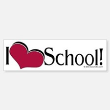 I Love School Bumper Bumper Bumper Sticker