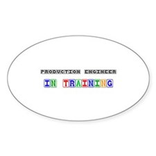 Production Engineer In Training Oval Decal