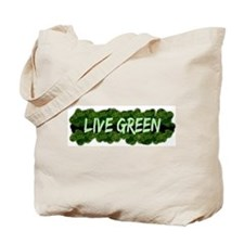 Live Green Bushes Tote Bag