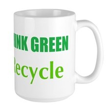 Think Green, Recycle Mug
