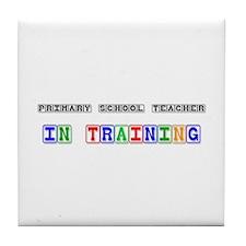 Primary School Teacher In Training Tile Coaster