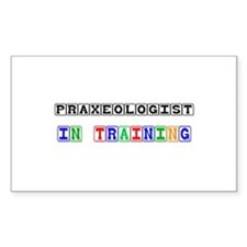 Praxeologist In Training Rectangle Decal