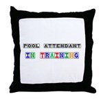 Pool Attendant In Training Throw Pillow