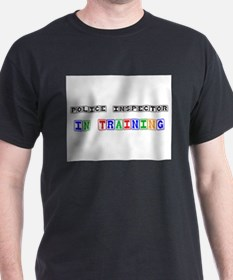Police Inspector In Training T-Shirt