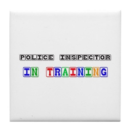 Police Inspector In Training Tile Coaster