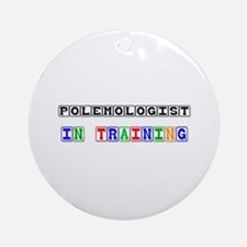 Polemologist In Training Ornament (Round)
