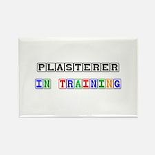 Plasterer In Training Rectangle Magnet