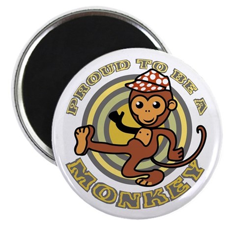Proud To Be A Monkey Magnet