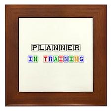 Planner In Training Framed Tile