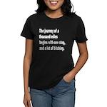 Beginning a Journey (Front) Women's Dark T-Shirt