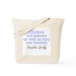 Discipline Gently. Tote Bag
