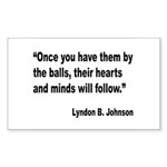Johnson Hearts and Minds Quote Rectangle Sticker