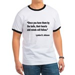 Johnson Hearts and Minds Quote (Front) Ringer T