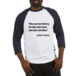 Johnson Hearts and Minds Quote (Front) Baseball Je