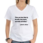 Johnson Hearts and Minds Quote Women's V-Neck T-Sh