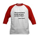 Johnson Hearts and Minds Quote (Front) Kids Baseba
