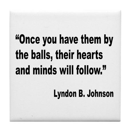 Johnson Hearts and Minds Quote Tile Coaster