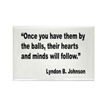 Johnson Hearts and Minds Quote Rectangle Magnet (1