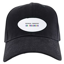 Physical Therapist In Training Baseball Hat