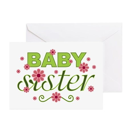 Baby Sister Garden Flowers Greeting Cards (Pk of 1