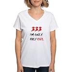 333 HALF EVIL Women's V-Neck T-Shirt