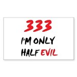 333 HALF EVIL Rectangle Sticker 10 pk)