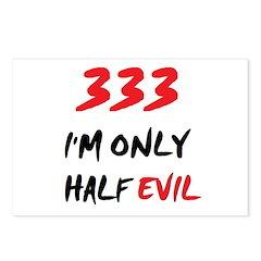 333 HALF EVIL Postcards (Package of 8)