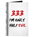 333 HALF EVIL Journal